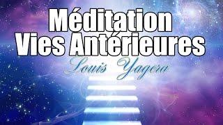 Méditation guidée régression dans vos vies antérieures