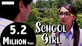 School Girl | A Hindi Short Film 2017 | Dsfplay