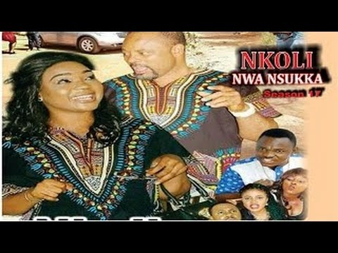Nkoli Nwa Nsukka Season 19 -  Nigerian Nollywood Igbo Movie