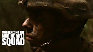 Modernizing the Marine Rifle Squad