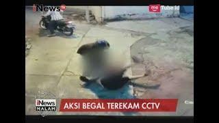 Aksi Begal Bacok Ibu-ibu Terekam Kamera Pengawas - iNews Malam 16/06