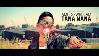 TANA NANA - AMIT SEWGOLAM (OFFICIAL VIDEO)