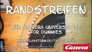 Carrera Universal 132 Randstreifen selbst bauen