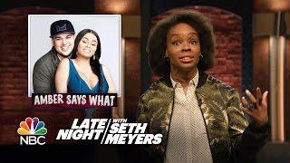 Amber Says What?: Rob Kardashian and Blac Chyna