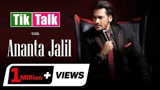 Tik Talk with Ananta Jalil | Episode 46