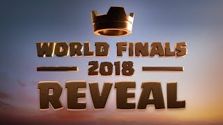 Clash Royale: World Finals 2018 Reveal!