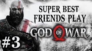 Super Best Friends Play God of War (Part 03)