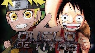 Zuando Youtubers #09 - Naruto VS. Luffy (Duelo de Titãs)