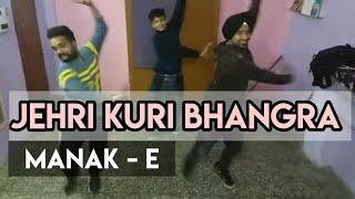 Jehri kuri | Manak-E | Bhangra by desi urban