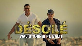 Walid Tounssi feat Balti - Désolé