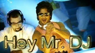 Hey Mr DJ - Bollywood Sing Along - Phata Poster Nikhla Hero | Shahid, Ileana, Pritam