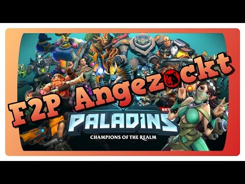 F2P ANGEZOCKT - Paladins ☢ HD+ 60FPS