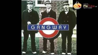 Gangway - My Girl and Me