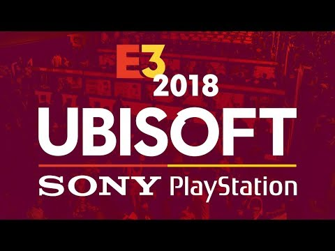 E3 Ubisoft & Sony PlayStation Press Conferences IGN Live 2018