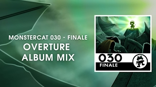 Monstercat 030 - Finale (Overture Album Mix) [1 Hour of Electronic Music]