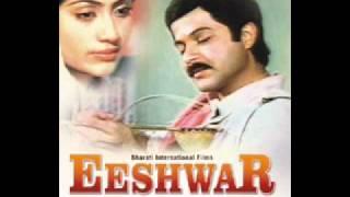 Eeshwar 1989 -Aage Sukh To Peeche Dukh
