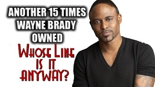 """Another 15 Times Wayne Brady Owned """"Whose Line Is It, Anyway?"""""""