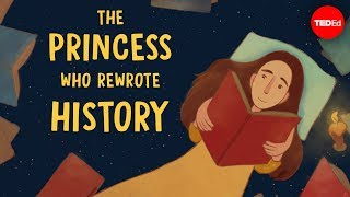 The princess who rewrote history - Leonora Neville
