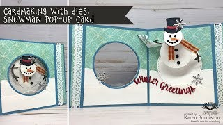 Cardmaking with Dies: Snowman Pop-Up Card