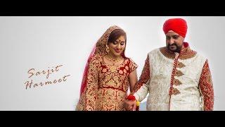 [ Sarjit Harmeet ] Punjabi Wedding Highlight