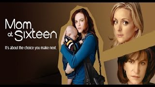 Mom At Sixteen (Full Movie)