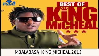 MBALABASA KING MICHEAL NEW UGANDAN MUSIC 2015 PAC PROMOTIONS