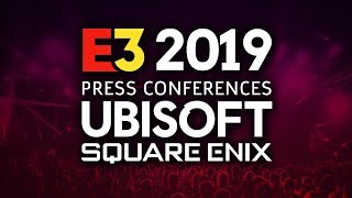 Ubisoft And Square Enix E3 2019 Press Conferences Plus Reactions, Gameplay And More