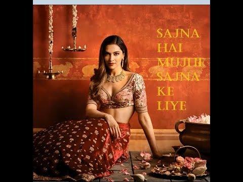 Xxx Mp4 Sajna Hai Mujhe Sajna Ke Liye With Deepika Padukone Most Romantic Song Of 2018 Spark Music 3gp Sex