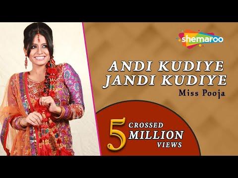 Andi Kudiye Jandi Kudiye Punjabi Wedding Songs Miss Pooja Teeyan Teej Diyan