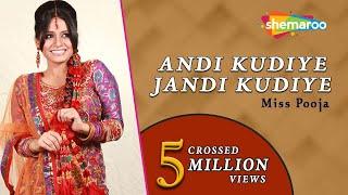 Andi Kudiye Jandi Kudiye - Punjabi Wedding Songs - Miss Pooja - Teeyan Teej Diyan