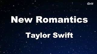 New Romantics  Taylor Swift Karaoke With Guide Melody Instrumental