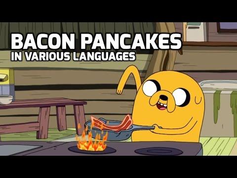 Bacon Pancakes in various languages