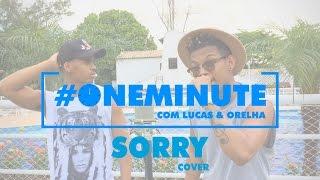 Lucas e Orelha - Sorry ( Justin Bieber Cover )