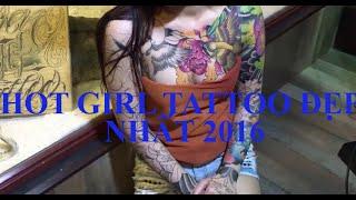 hot girl sở hữu hình xăm cực chất 2016 | hot girl tattoo 2016