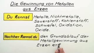 GEWINNUNG VON METALLEN AUS ERZEN | Chemie | Anorganische Verbindungen – Eigenschaften und Reaktionen