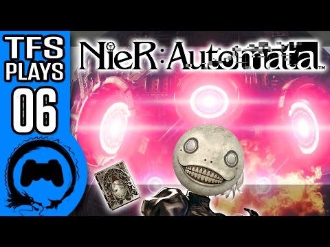 NIER AUTOMATA Part 6 TFS Plays
