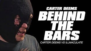 KOTD - Behind the Bars - Carter Deems