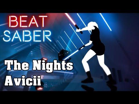 Beat Saber - The Nights - Avicii (custom song) | FC