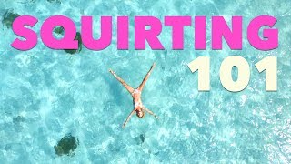 Squirting 101: All you need to know about female ejaculation.