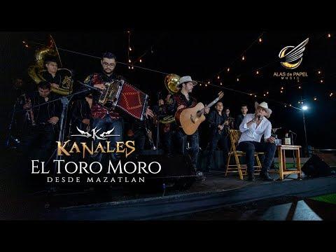 Kanales con Banda El Toro Moro desde Mazatlan