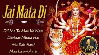 Jai Mata Di | Devi Bhakti Bhajans | Top Navratri Bhakti Songs