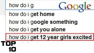 Top 10 Strangest Google Auto Completes - Part 7