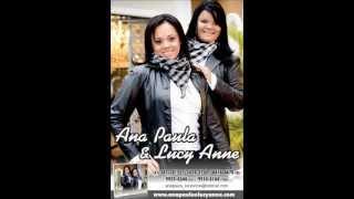 Lançamento 2012- Ana Paula & Lucy Anne -Fica na Porta