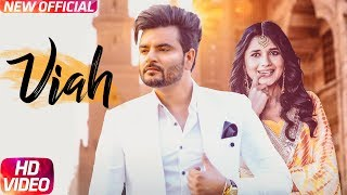 Viah | Full Video | Gursanj Sidhu Feat Kanika Maan | Latest Punjabi Song 2017 | Speed Records
