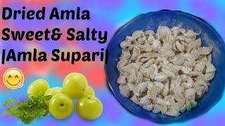 Dried Amla Sweet |Amla Supari|😋