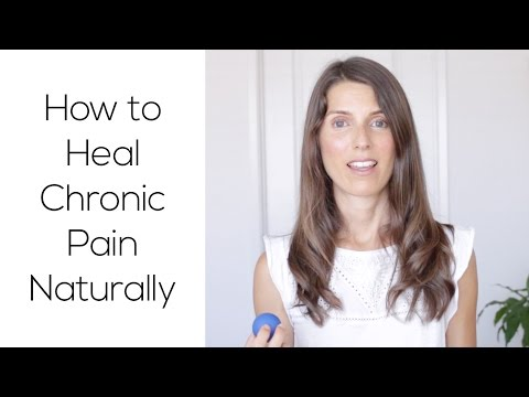 How To Heal Chronic Pain Naturally