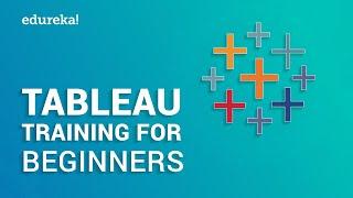 Tableau Training for Beginners Part 1   Tableau Tutorial for Beginners Part 1   Edureka