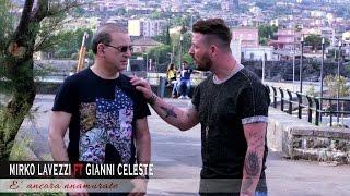 Mirko Lavezzi Ft. Gianni Celeste - E' Ancora Nnamurate (Video Ufficiale 2017)