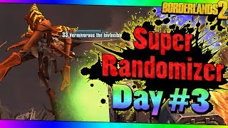 Borderlands 2 | Super Randomizer | Day #3