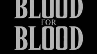 Blood For Blood - So Common, So Cheap